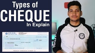 How many Types of CHEQUE ? Full Explained 2017.
