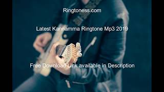 Latest Kannamma Ringtone Mp3 2019 | Tamil Ringtones | Ringtoness