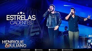 Henrique e Juliano - Estrelas Cadentes  (DVD Ao vivo em Brasília) [Vídeo Oficial]