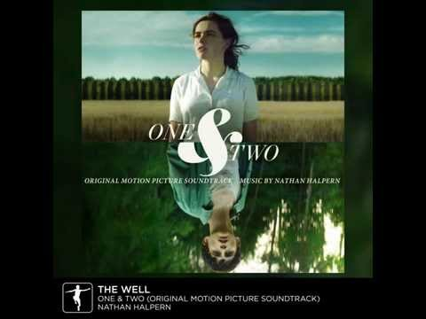 Nathan Halpern - The Well - One & Two Soundtrack (Official Video)