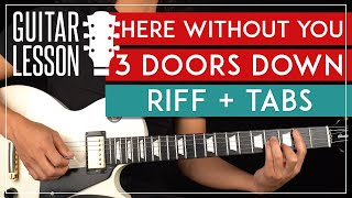 Here Without You Guitar Tutorial 🎸3 Doors Down Guitar Lesson  Main Riff + TAB 