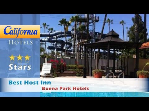 Best Host Inn, Buena Park Hotels - California