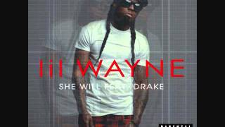 She Will-Lil Wayne feat. Drake [Clean, HQ]