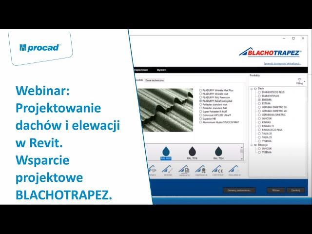 Projektowanie dachów i elewacji w Revit. Wsparcie projektowe BLACHOTRAPEZ. | Webinar