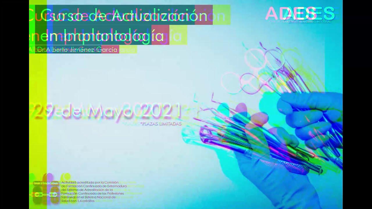 Curso Actualización en Implantología Mayo 2021 COMPLETO