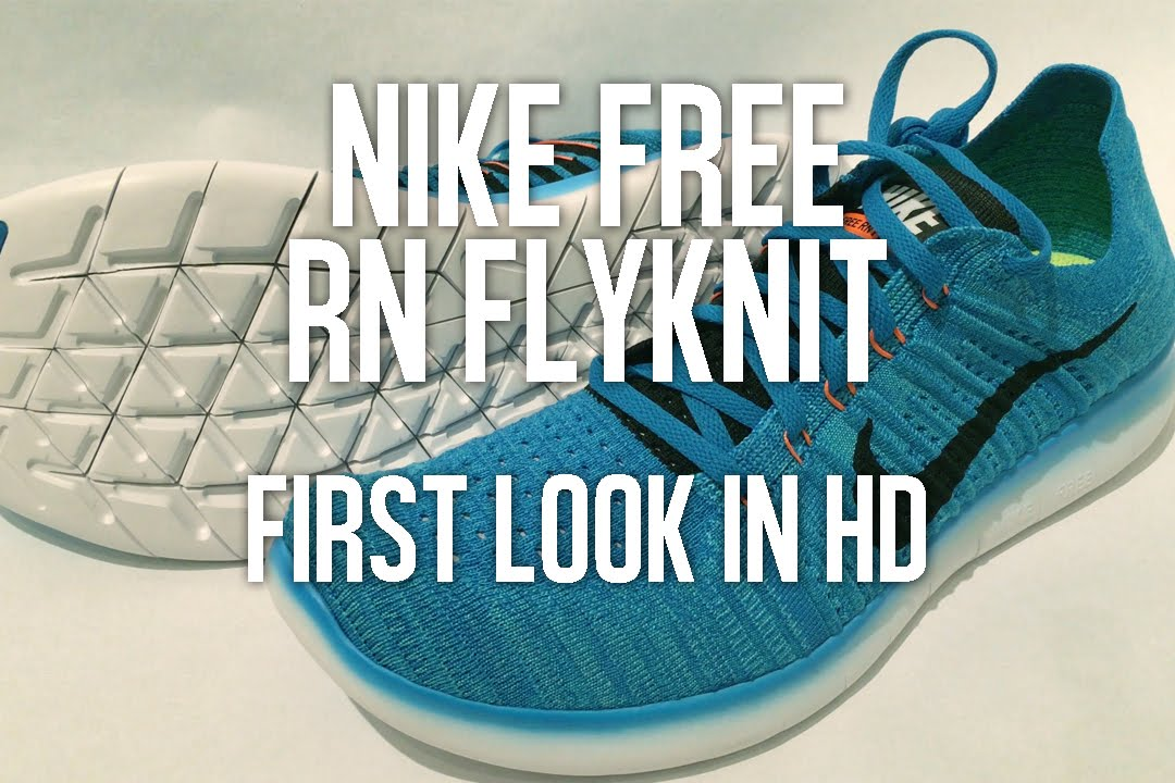 bd4c68d877b Nike Free RN Flyknit 2016  First Look in HD! - YouTube