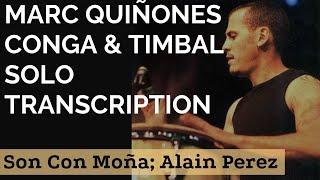 MARC QUIÑONES-Conga & Timbal TRANSCRIPTION-Son con Moña (Alain Perez)
