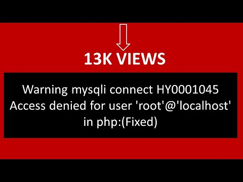 Warning mysqli connect HY0001045 Access denied for user 'root'@'localhost' in php:(Fixed)