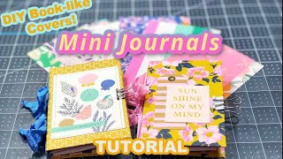 Mini Journals • with sturdy covers!   TUTORIAL