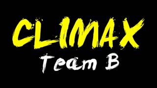 [AUDIO] CLIMAX - TEAM B