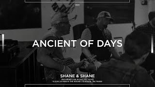 Ancient of Days [Acoustic] - Shane & Shane