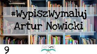 WYPISZ WYMALUJ Wywiad dla dzieci - Artur Nowicki