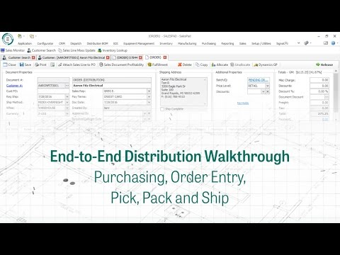 End-to-End Distribution Walkthrough - Purchasing, Order Entry, Pick, Pack and Ship