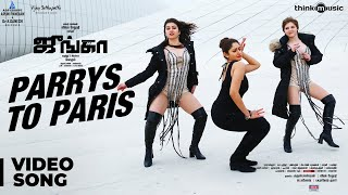 Junga | Parrys To Paris Video Song