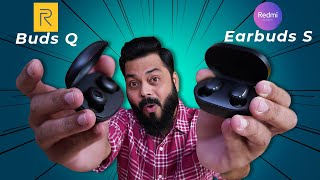 realme Buds Q Vs Redmi Earbuds S TWS Full Comparison ⚡⚡⚡ And The Best TWS Under 2000 Is…