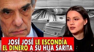 Se revela que José José Le escondía el dinero a su hija Sarita, por mano larga.