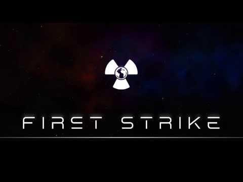 First Strike is nuclear war, but it's fun!