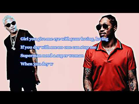 Wizkid Ft  Future   Everytime (Official Lyrics Video) | HD