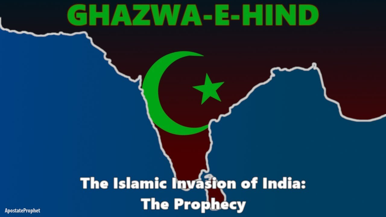 Ghazwa-e-Hind: The Islamic Conquest of India Prophecy