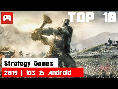 Top 10 Strategy Games 2019 | IOS & Android