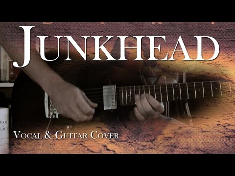 Junkhead - Alice in Chains | Vocal & Guitar Cover with Solo and Tabs