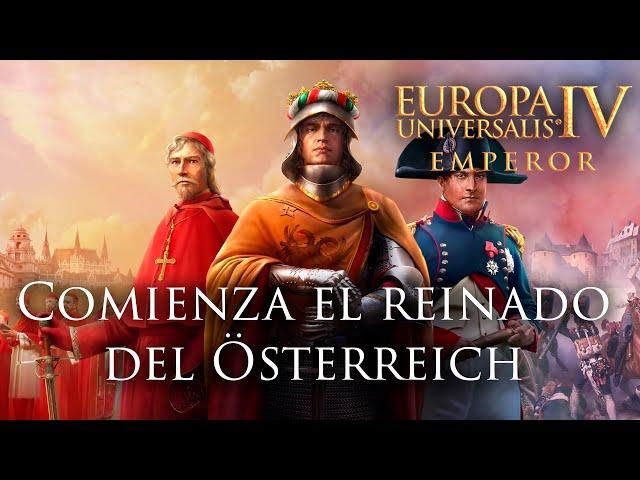 Europa Universalis IV: EMPEROR con AUSTRIA #1   A.E.I.O.U.
