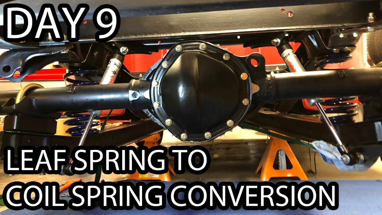 72 Chevy C10 Coil Conversion Complete Leaf Spring To Coil Spring Conversion Day 9 Youtube