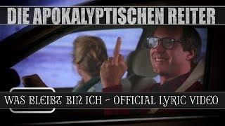 DIE APOKALYPTISCHEN REITER - Was Bleibt Bin Ich (OFFICIAL LYRIC VIDEO)