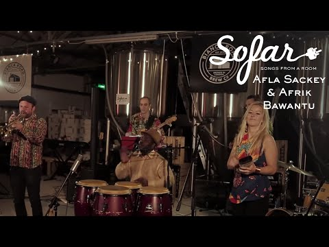 Afla Sackey & Afrik Bawantu - Mofeemo ke eno | Sofar London