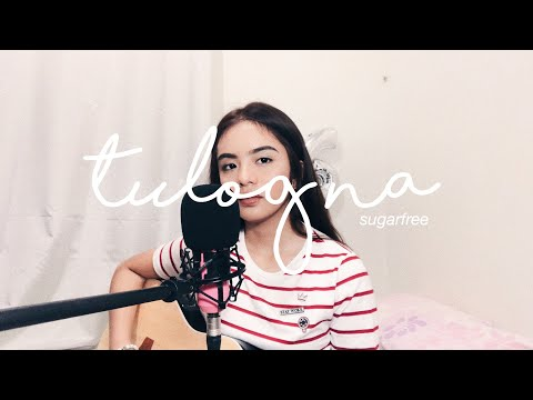 tulog na - sugarfree (cover) | alessa p.