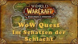 WoW Quest: Im Schatten der Schlacht