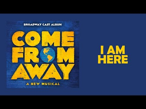 I Am Here — Come From Away (Lyric Video) [OBC]