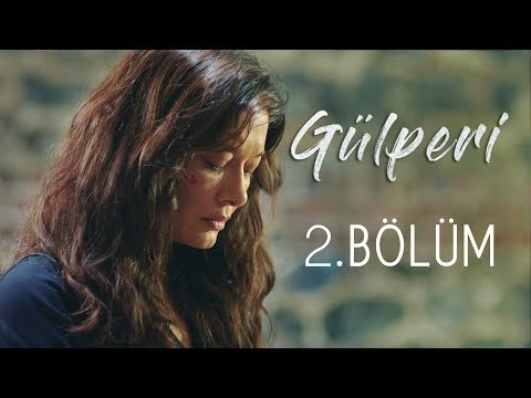 Gülperi | 2.Bölüm