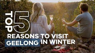 Top 5 Reasons to Visit Geelong in Winter
