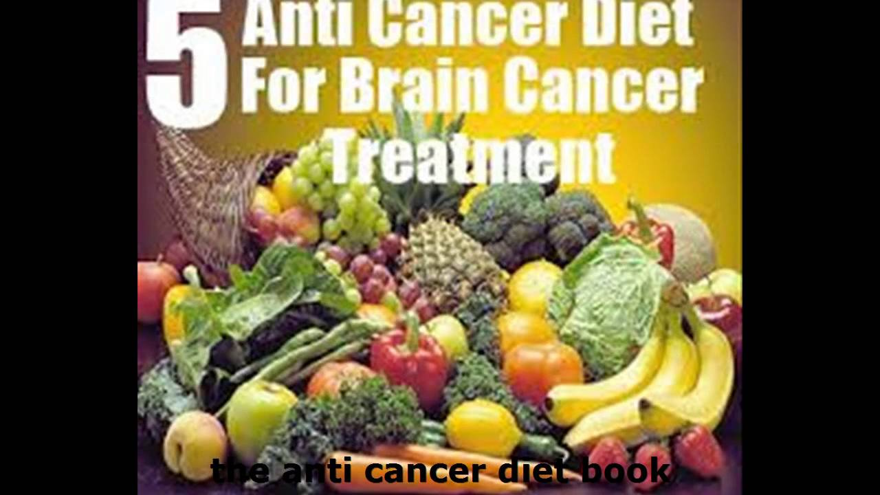 the anti cancer diet book