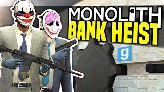 BANK HEIST - Gmod Monolith RP | Making Money!