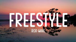 Rod Wave - Freeṡtyle (Lyrics Video)