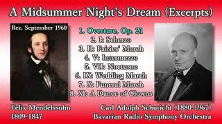 Mendelssohn: A Midsummer Night's Dream (excerpts), Schuricht & BavarianRSO (1960) メンデルスゾーン 夏の夜の夢(抜粋)