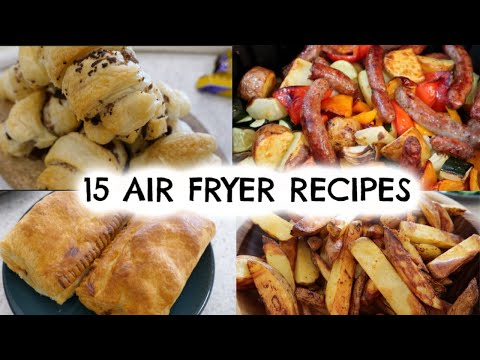 15 AIR FRYER RECIPES | WHAT TO COOK IN YOUR AIR FRYER | KERRY WHELPDALE