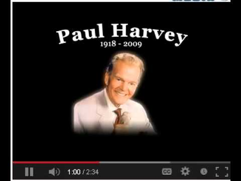 full audio and text of paul harveys original so god made a farmer speech paul harvey fox