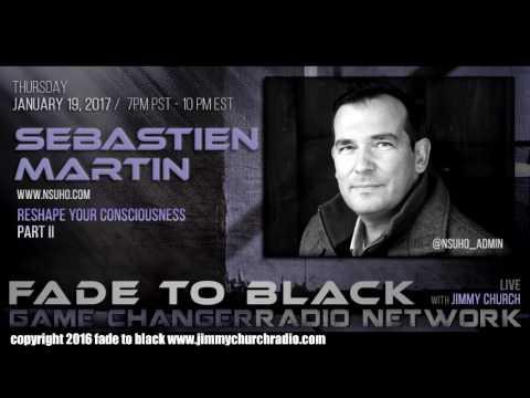 Ep. 593 FADE to BLACK FADERNIGHT w/ Jon Rappoport, Sebastien Martin P2 : LIVE