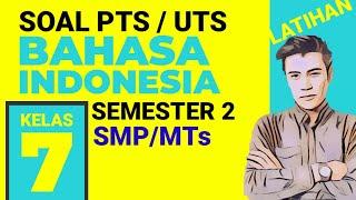 Soal Uts Bahasa Indonesia Kelas 7 Smp Semester 2 Dan Kunci Jawaban K13 Terbaru