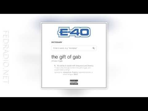 E-40 - Relax ft. Problem - Gift of Gab 08 @FedRadio