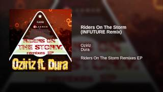 Riders On The Storm (INFUTURE Remix)