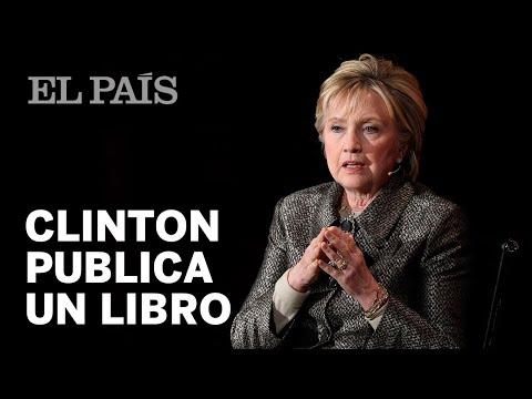 Hillary Clinton publica un libro, What Happened | Internacional