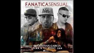 Plan B ft Nicky jam- Dj Cristian Garcia- Fanatica Sensual Official Remix