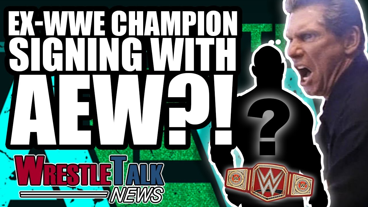 Ex WWE Universal Champion Signing With AEW? | WrestleTalk