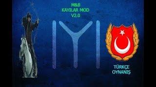 M&B Warband - Kayılar Mod - #8 SİNİRLENDİM!!! (Türkçe)