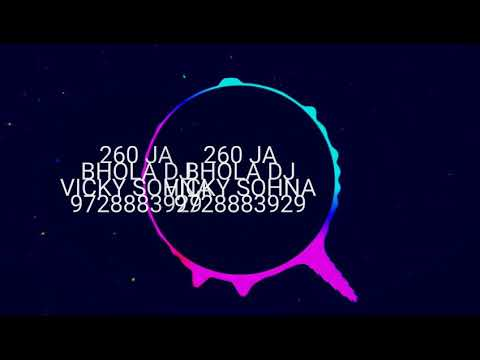 Ja bhola sitty chik mix dj vickysohna 9728883929