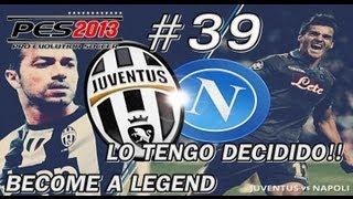 PES 2013 - Become a Legend | ¿Nápoles o Juventus? + Final Supercopa de Europa [Cap.#39]